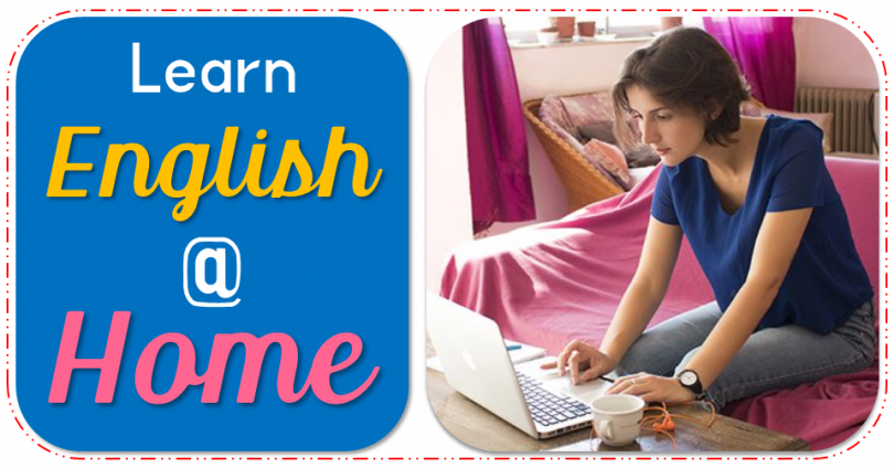 Learn English at Home - The Easiest Ways